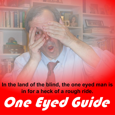 One Eyed Guide picture