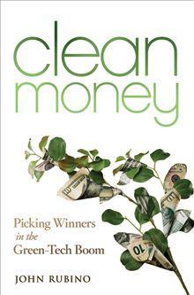 Clean Money by John Rubino