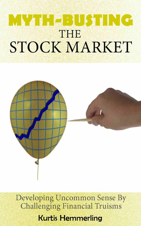 Book Cover Preview of Myth-Busting the Stock Market