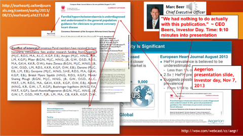 CEO Beer claims Aegerion had nothing to do with the paper cited on Investor day