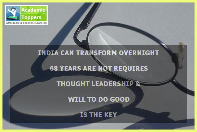 Transforming India Overnight is Possible